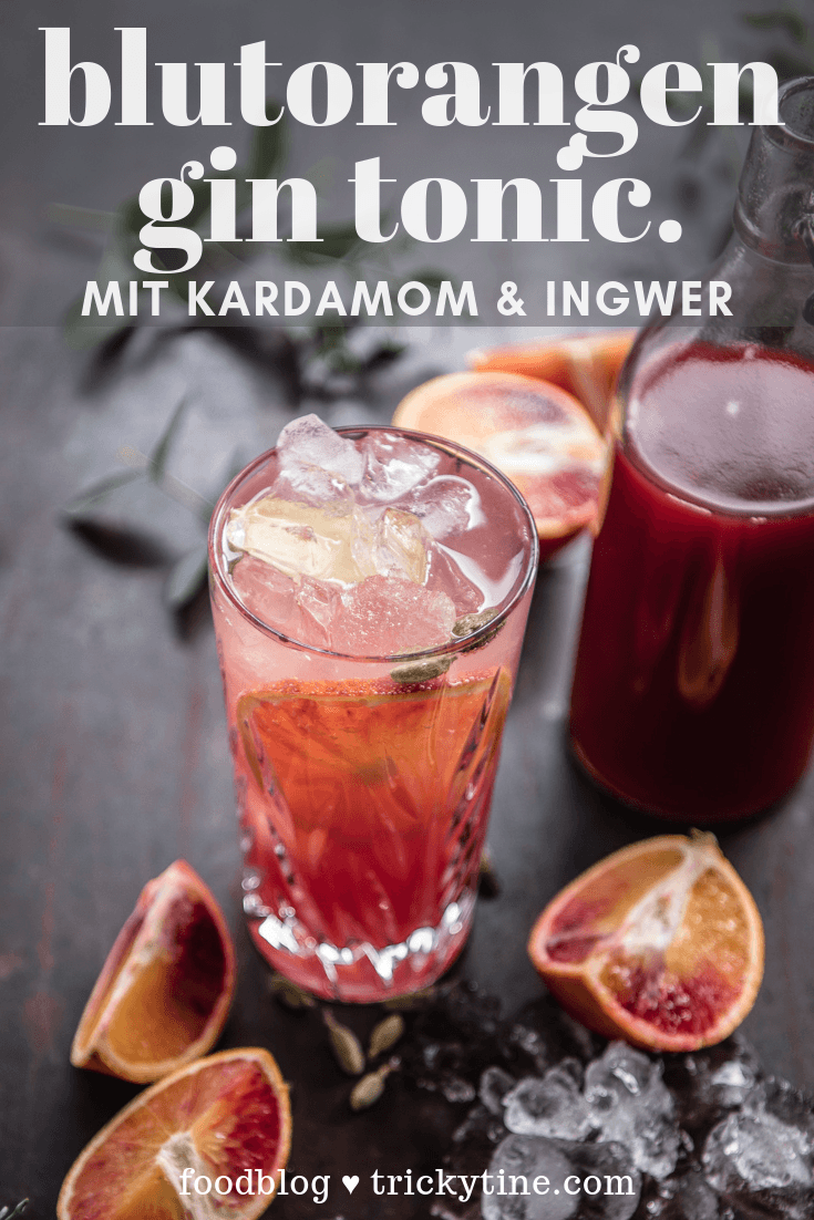 Blutorangen Gin Tonic trickytine Pinterest Collage