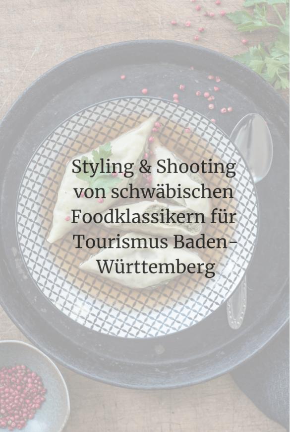 trickytine Styling & Shooting von schwäbischen Foodklassikern für Tourismus Baden-Württemberg