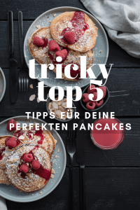 tricky Top 5 Tipps Pancakes Rezept trickytine Foodblog Stuttgart