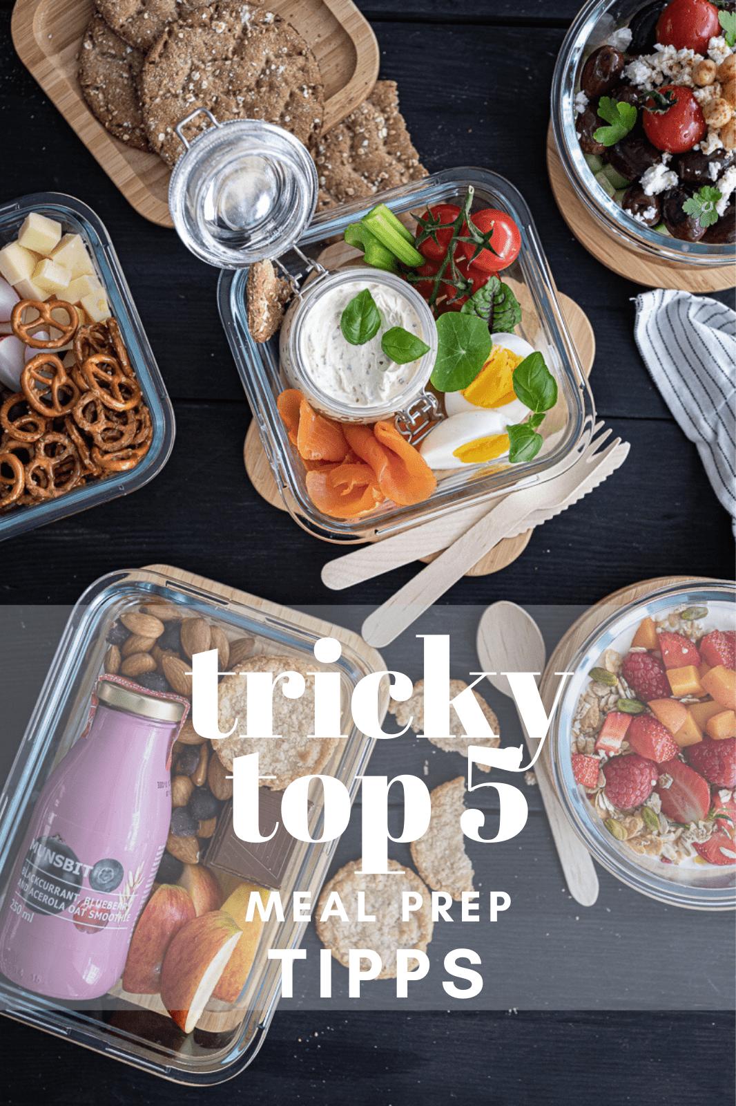 5 tolle Meal Prep Tipps für die ganze Familie & super Meal-Prep-Rezeptideen für deine Planung!