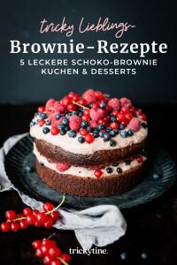 Browie-Rezepte, Brownie Torte mit Beeren