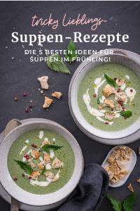 5 Suppen-Rezepte, besten Frühlingssuppen